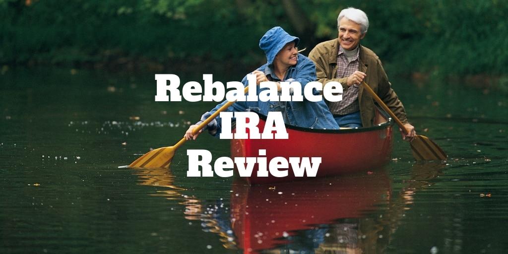 rebalance ira review