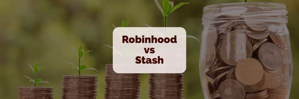 robinhood vs stash invest review