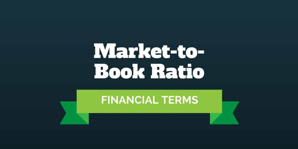 financial terms market to book ratio