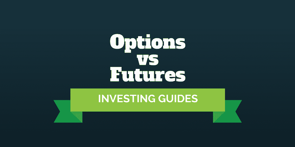 investing guides options vs futures