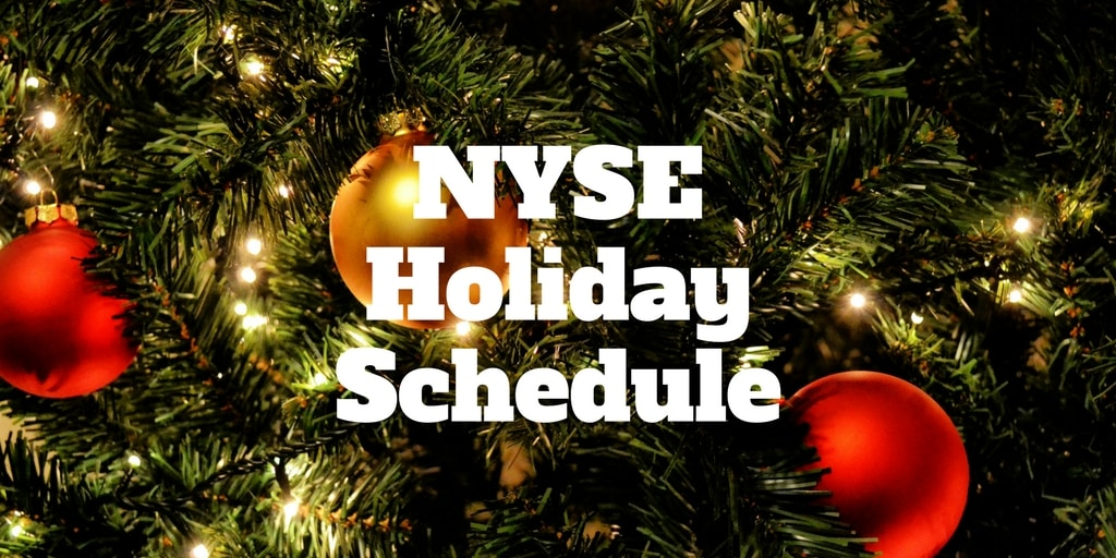nyse holiday schedule