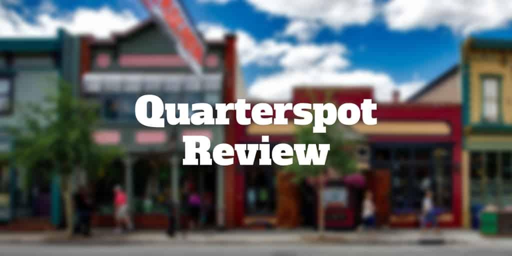quarterspot review