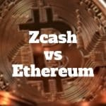 zcash vs ethereum