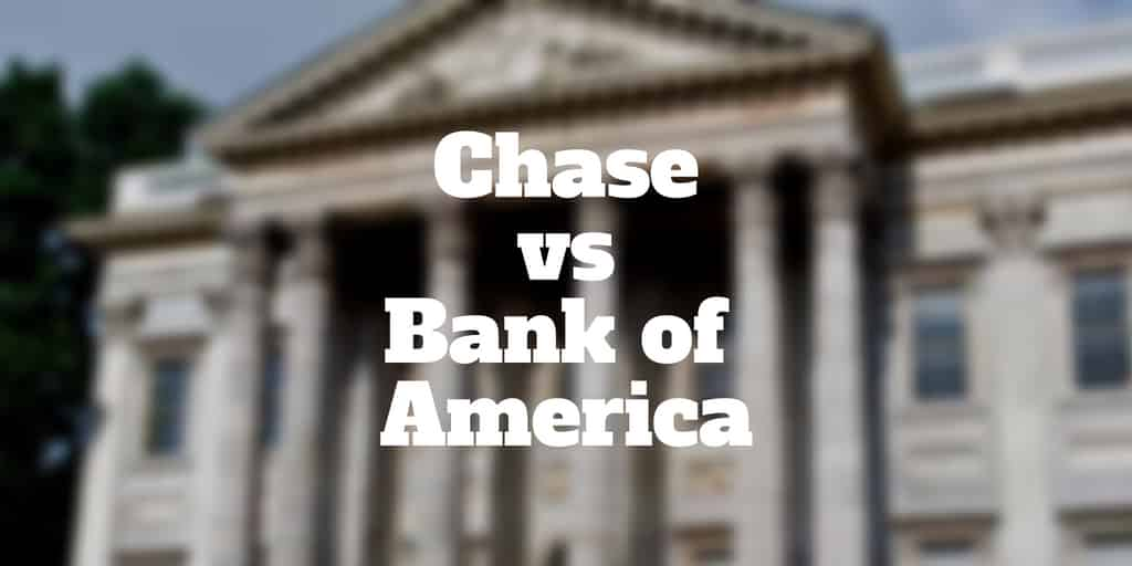chase vs bank of america