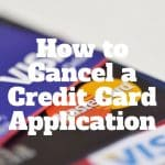 how to cancel a credit card app