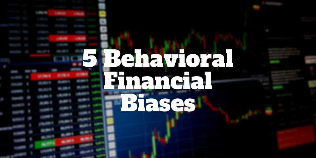 behaviorial finance biases