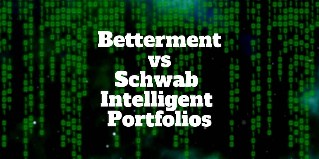 betterment vs schwab intelligent portfolios