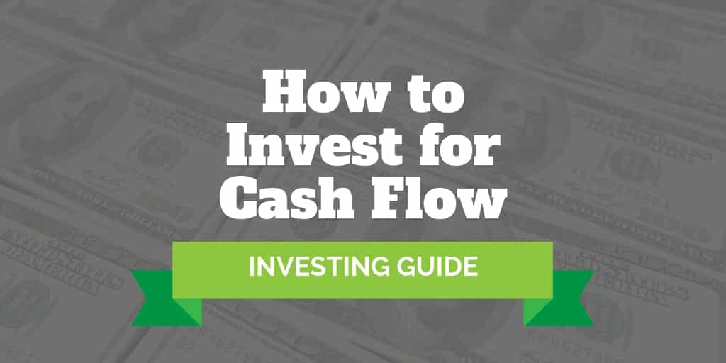 how to invest for cash flow
