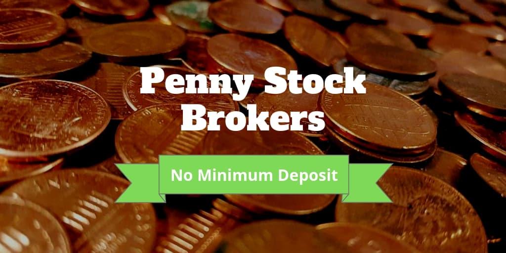 penny stock brokers no minimum deposit