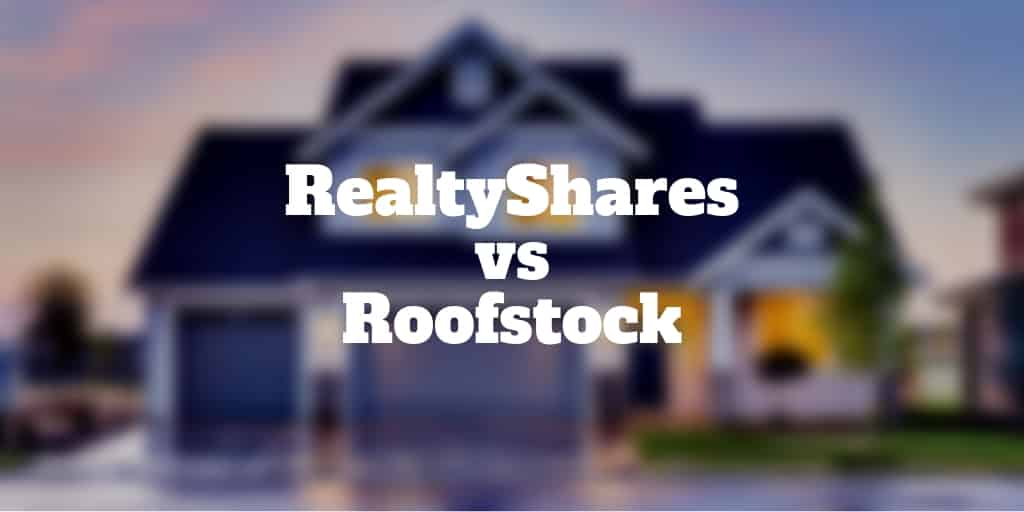 realtyshares vs roofstock