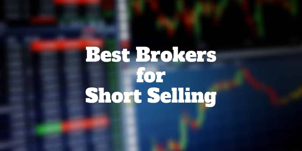 best brokers for short selling