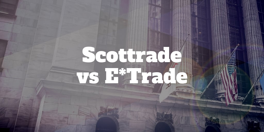scottrade vs etrade
