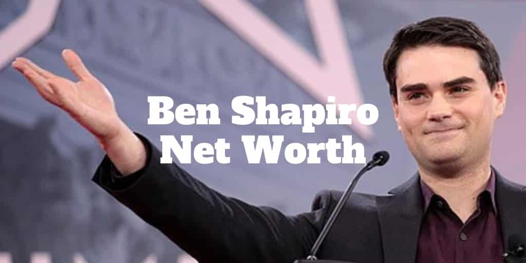 ben shapiro net worth