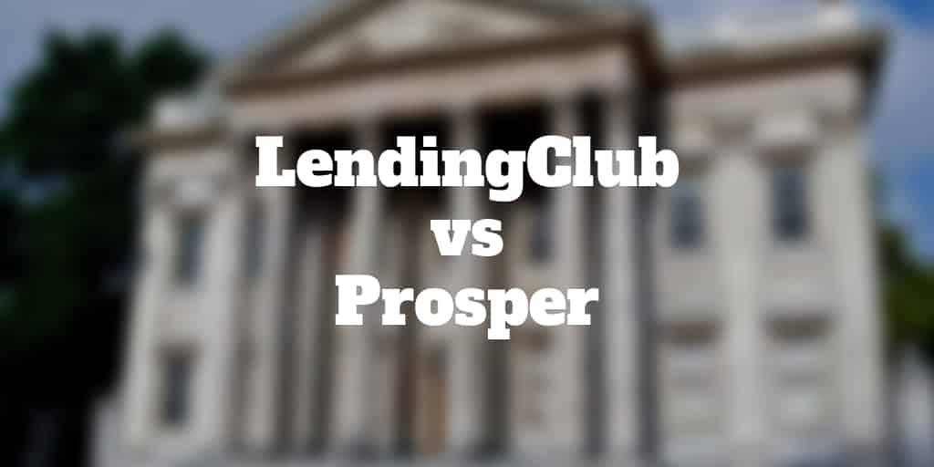 lendingclub vs prosper