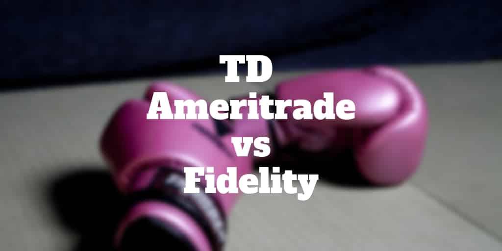 td ameritrade vs fidelity