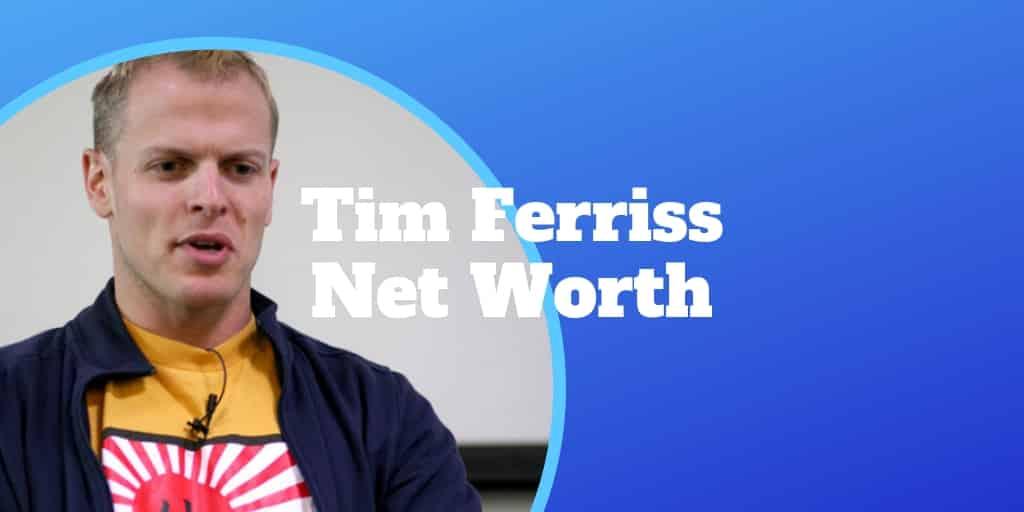 tim ferriss net worth