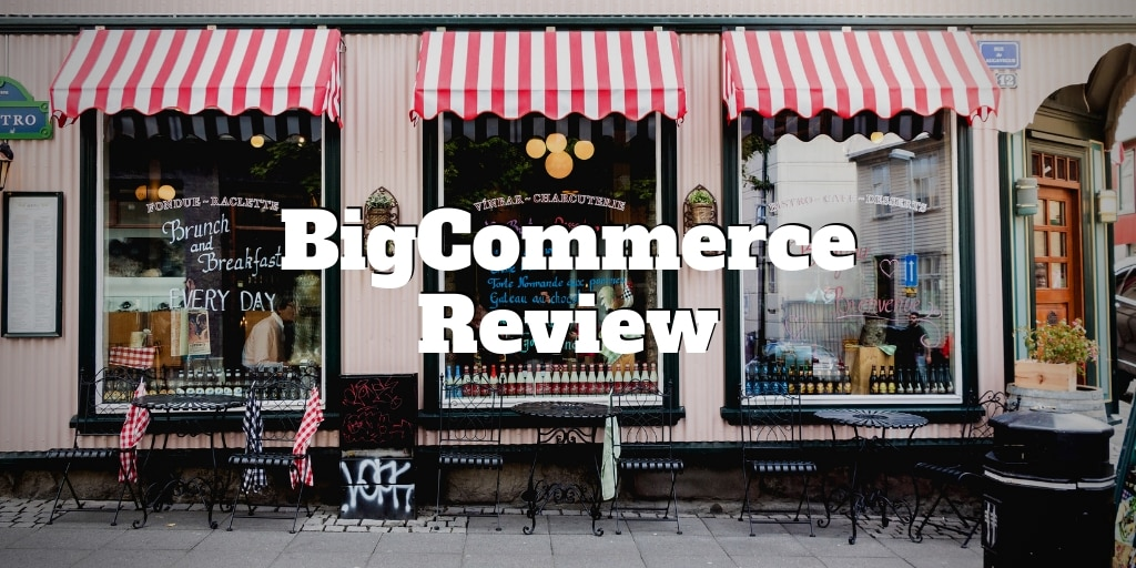 bigcommerce review
