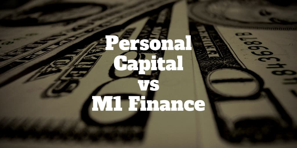 personal capital vs m1 finance