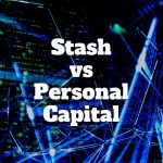 personal capital vs stash