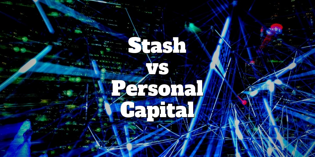 personal capital vs stash