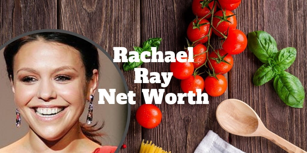 rachael ray net worth