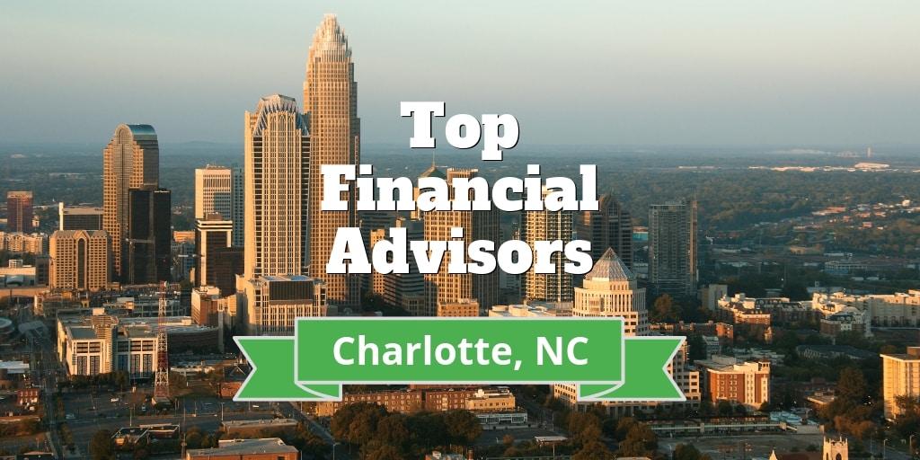 top financial advisors charlotte nc