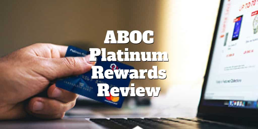 aboc platinum rewards credit card review