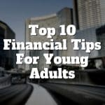 10 financial tips for young adults