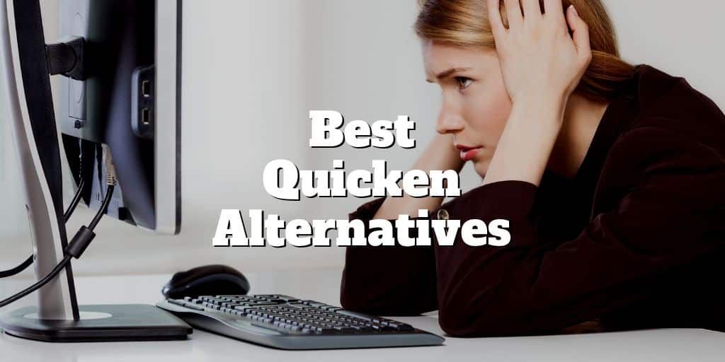 best quicken alternatives