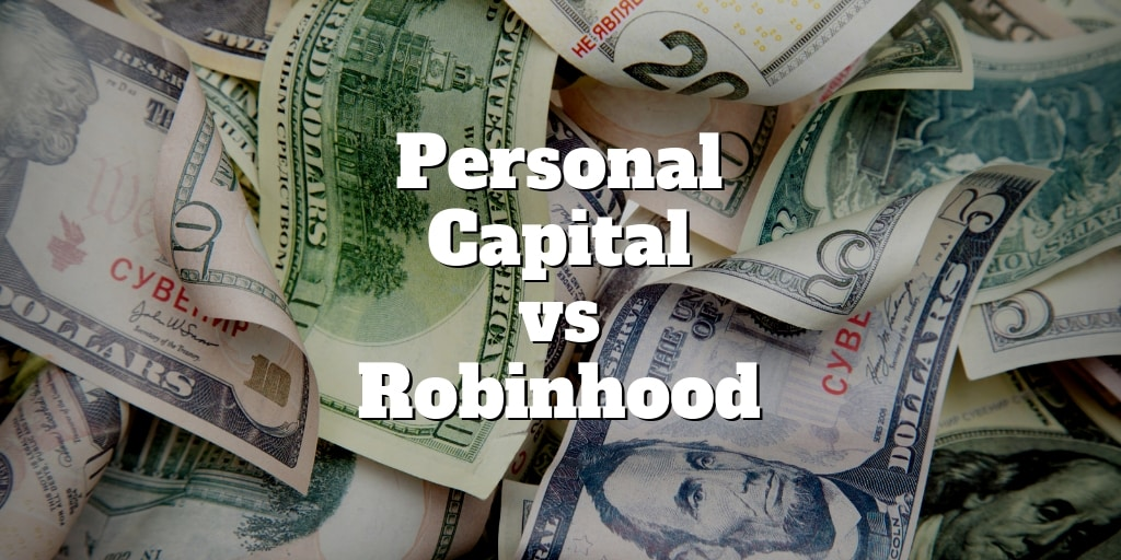 personal capital vs robinhood