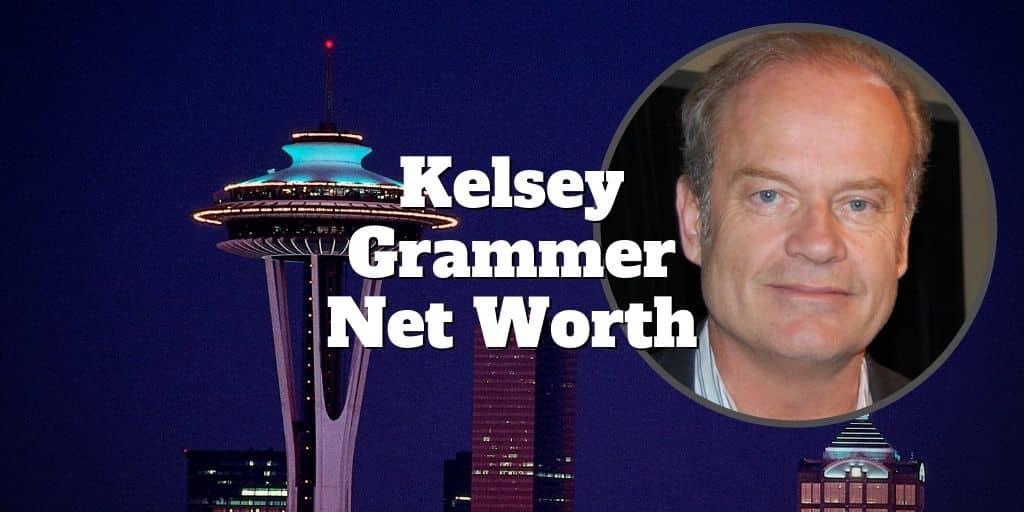 kelsey grammer net worth