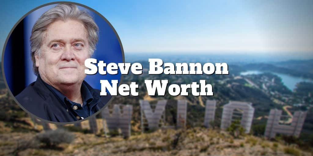 steve bannon net worth