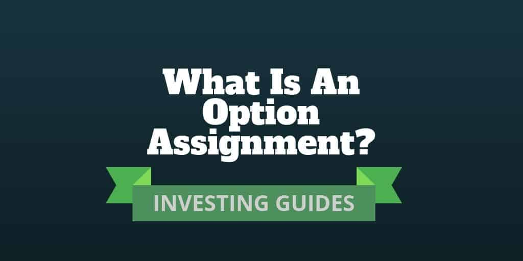 what is an option assignment