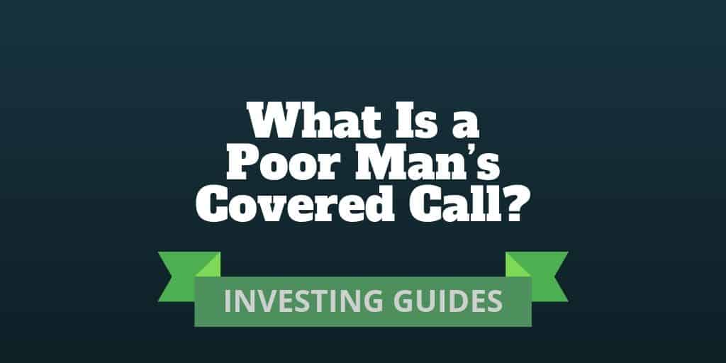 poor man's covered call