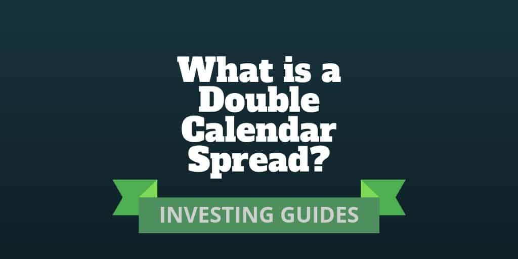 what is a double calendar spread