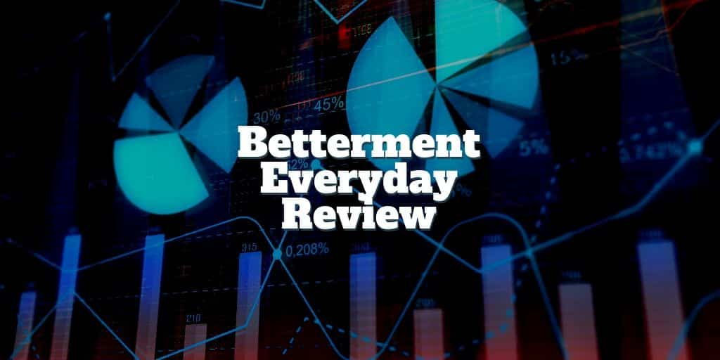 betterment everyday review