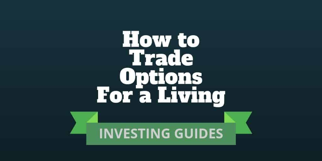 how trade options for a living
