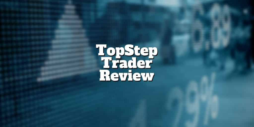 topstep trader review