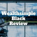 wealthsimple black review