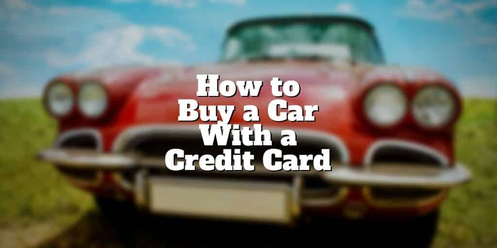 how to buy a car with a credit card