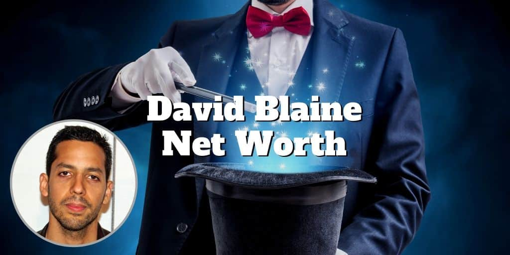 david blaine net worth