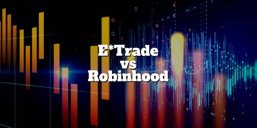 etrade vs robinhood