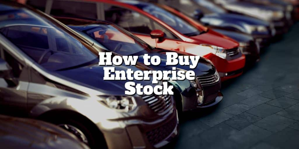 how to buy enterprise stock