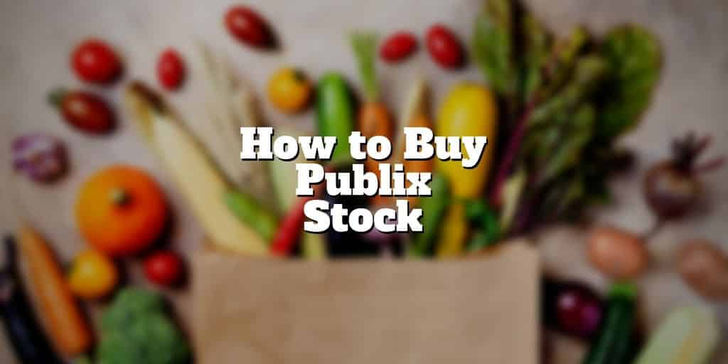 how to buy publix stock